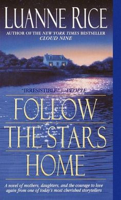 Follow the Stars Home - Luanne Rice