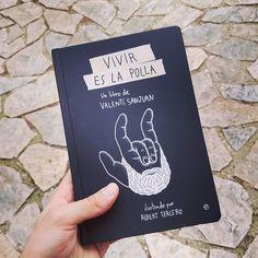 Ya tengo el libro de @valentisanjuan! #vivireslapolla