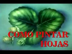 COMO PINTAR HOJAS DE FRESA TECNICA HUMEDO - YouTube