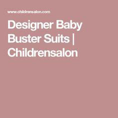 Designer Baby Buster Suits   Childrensalon