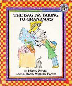 #AngelaPapi#The Bag I'm Taking to Grandma's Shirley Neitzel Nancy Winslow Parker