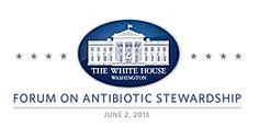 White House Forum on Antibiotic Stewardship