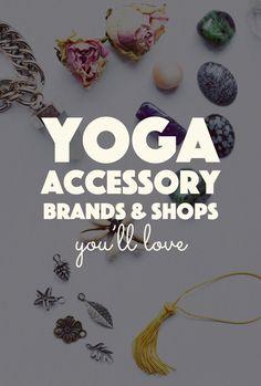 20 Yoga Accessory Shops You'll Love. Yoga props, bracelets, necklaces, om symbols, pretty gems, yoga mats, bottles, blocks, straps, everything for your yoga practice and yogi lifestyle.