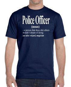 Police Officer - Unisex Shirt - Police Officer Shirt - Police Officer Gift by FamilyTeeStore on Etsy