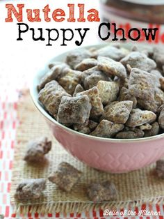 Belle of the Kitchen | Nutella Puppy Chow (Chex Mix Puppy Chow)