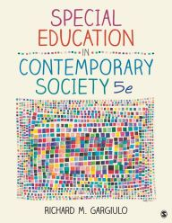 Special Education in Contemporary Society: An Introduction to Exceptionality / Edition 5 by Richard M. Gargiulo Download