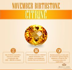 November #birthdays are associated with two #gems Citrine and Topaz. The warm color of Citrine is said to be a gift from the sun and it's believed to be a healing gemstone. Topaz is most desired in its rich orange Imperial Topaz color but it is found in a variety of rich colors like blue, pink and yellow.