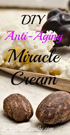 DIY Anti-Aging Miracle Cream