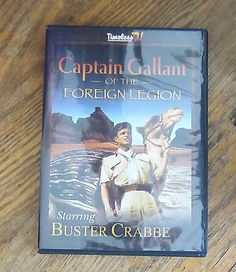 Captain Gallant of the Foreign Legion (DVD) Buster Crabbe - 5 Episodes 1 Disk