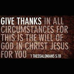 .Give thanks