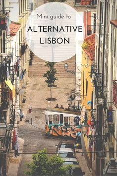 I love exploring Lisbon and it's a MUST every time I visit Portugal! I found this mini guide to alternative Lisbon with some of the coolest spots in the city - should check it out! Europe Travel Tips, European Travel, Places To Travel, Places To Visit, Travel Hacks, Travel Guide, Visit Portugal, Portugal Travel, Spain And Portugal