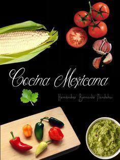 Recetario De Cocina.Recetario Cocina Mexicana En 2019 Libros Cocina Mexicana