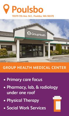 The Group Health Poulsbo Medical Center specializes in primary care, featuring family medicine and internal medicine physicians. You'll also find a pharmacy, lab, radiology, and an injection room on site as well as physical therapy and social work services. Group Health, Internal Medicine, Primary Care, Radiology, Medical Center, Physical Therapy, Social Work, Pharmacy, Physics