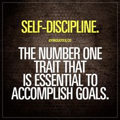 Self-discipline. The number one trait that is essential to accomplish goals. Self-discipline is without a doubt one of the most important traits that is 100% essential to accomplish your goals. You need to have self-discipline in order to become the best that you can be. Be disciplined and train hard. #workoutmotivation