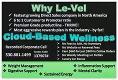 Go ahead take a look at what le-vel has to offer. We are like nothing you have ever seen. We are a real company, with a real amazing product, real promoters, and real customers sharing our thrive experience. Www.BLAnderson.le-vel.com