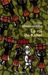 Le roi de Kahel par Tierno Monénembo