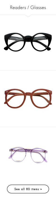 """Readers / Glasses"" by chelseapetrillo ❤ liked on Polyvore featuring glasses, readingglasses, readers, accessories, eyewear, sunglasses, accessories - glasses, fillers, vintage glasses and thick glasses"