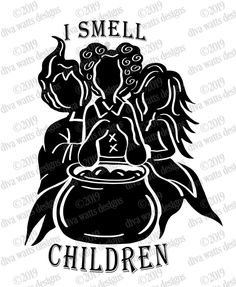 SVG I Smell Children Hocus Pocus Sanderson Sisters image 4 Halloween Signs, Holidays Halloween, Halloween Crafts, Halloween Buckets, Halloween Inspo, Silhouette Cameo Projects, Silhouette Design, Vinyl Crafts, Vinyl Projects