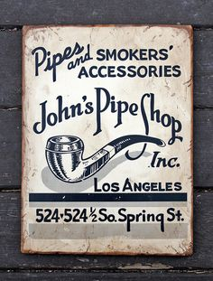 Vintage wooden sign 'John's Pipe Shop' Reproduction .