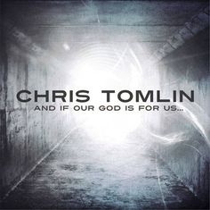 Chris Tomlin <3