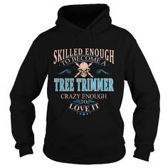 TREE TRIMMER T Shirts, Hoodie. Shopping Online Now ==►…