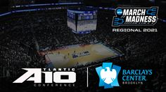 Atlantic 10, Barclays Center to Host 2021 NCAA Men's Basketball Championship Regional - Atlantic 10 Conference Official Athletic Site