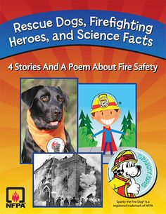 Free eBook is ideal for reinforcing fire-safety messages with students while building critical skills in reading comprehension, fluency, vocabulary, and more. Rescue Dogs, Firefighting Heroes, and Science Facts meets Common Core State Standards in English Language Arts, Social Studies, and Science through a combination of nonfiction, fictional stories, scientific diagrams, and poetry.