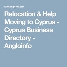 Relocation & Help Moving to Cyprus - Cyprus Business Directory - Angloinfo