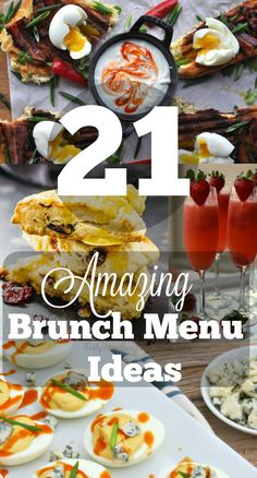 21 of the most mouth watering and delicious looking Brunch Menu Ideas that will please everyone on your guest lists, even the pickiest of eaters!