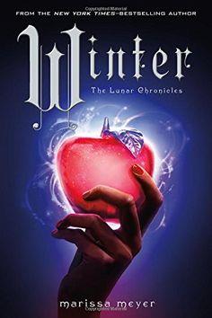 Winter (The Lunar Chronicles) by Marissa Meyer