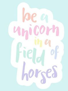 Inspirational Wall Art Be A Unicorn Pastel Nursery Girly Gifts Baby Shower G The Words, Positive Quotes, Motivational Quotes, Unicorn Quotes, Girly Gifts, Inspirational Wall Art, Inspirational Quotes For Kids, Cute Quotes, Quotes To Live By