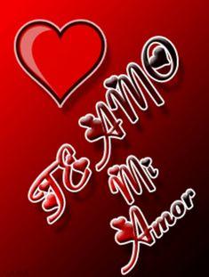 ♡ Te Amo Mi Amor ♡