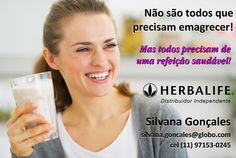 Foco em Vida Saudavel Herbalife — Nem todos precisam emagrecer! Mas todos precisam... .'. compre #herbalife:  http://www.focoemvidasaudavel.com.br contato@focoemvidasaudavel.com.br