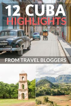12 Cuba highlights from travel bloggers. Discover personal recommendations and interesting places to visit on your next trip to Cuba.