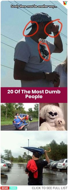20 People Doing Dumb Things and Hence Become the Dumbest People On This Planet #funny #funnypictures #humour #photos #dumbpeople #fails #epicfail