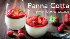 Panna Cotta is quick and easy Italian dessert. The fresh berry sauce gives every creamy spoonful of Panna Cotta the perfect balance of sweet and tangy. Italian Desserts, Köstliche Desserts, Italian Recipes, Dessert Recipes, Panna Cotta, Flan, Berry Sauce, Personal Recipe, Mousse