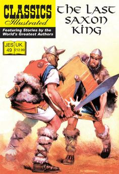Cover for Classics Illustrated (JES) (Classic Comic Store, 2008 series) #49 - The Last Saxon King