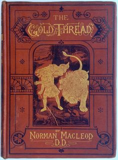 """The Gold Thread; A Story for the Young. Norman Macleod. London: Charles Burnet & Co., 1891. Engraved plates by Robert Paterson & Dalziel Brothers from illustrations by Gourlay Steell, John McWhirter, and John Dawson Watson.""""Another loud peal and flash of lightning made Eric start, and off he ran towards a light which now beamed from the tower. But he thought to himself, """"I am much worse than that poor Wolf, for I knew what was right, and did not do it. I heard the voice, but did not attend…"""
