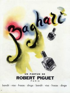 Baghari by Robert Piguet, created in 1950.