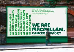 A much more recent billboard advert for Macmillan by Camden-based design company Wolff Olins.