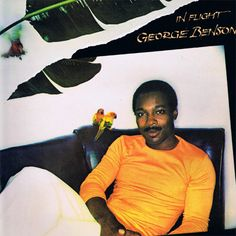 George Benson - In Flight 180g LP November 11 2016 Pre-order