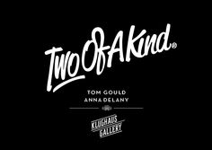 TOM GOULD TWO OF A KIND EXHIBITION IDENTITY