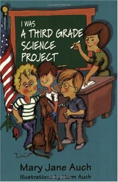 Bestseller Books Online I Was a Third Grade Science Grade Project Mary Jane Auch $5.5  - http://www.ebooknetworking.net/books_detail-044041606X.html