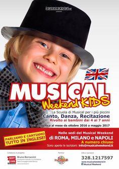 Musical Weekend Kids è la scuola di musical rivolta ai bambini da 4 a 7 anni. Ci troveremo da ottobre a maggio, una domenica al mese, per imparare a cantare, danzare e recitare, parlando e cantando in inglese!  Contattaci su www.musicalweekend.it, Facebook, Twitter o Instagram.