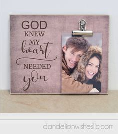 This personalized makes a unique wedding gift or anniversary gift. It's also great for Valentines Day or a just because gift! The attached photo clip makes it quick and easy to always keep the treasured memories on display. God Knew My Heart Needed You Special Wedding Gifts, Unique Wedding Gifts, Bridal Gifts, Gift Wedding, Valentine Gift For Wife, Valentines, Gifts For Wife, Couple Gifts, Anniversary Gifts For Husband