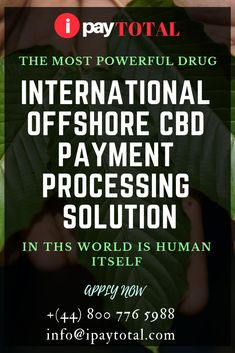 International Offshore CBD Payment Processing Solution