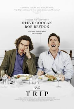 The Trip , starring Steve Coogan, Rob Brydon, Paul Popplewell, Margo Stilley. Steve Coogan has been asked by The Observer to tour the country's finest restaurants, but after his girlfriend backs out on him he must take his best friend and source of eternal aggravation, Rob Brydon. #Comedy