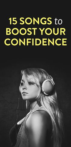 15 songs to boost your confidence