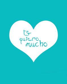 """""""Te Quiero Mucho"""" via Etsy."""