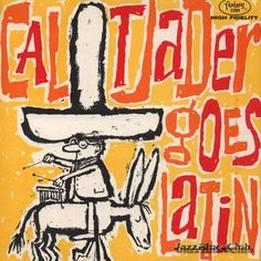 1959: Cal Tjader - Tjader Goes Latin